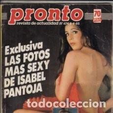 Coleccionismo de Revista Pronto: *REVISTA PRONTO 674* 8-4-85 * ISABEL PANTOJA / MARISOL / ROCIO DURCAL / MIKE JAGGER / 16. Lote 113995155