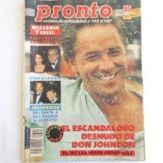 Coleccionismo de Revista Pronto: REVISTA PRONTO 792 11 - 7 - 87 DESNUDO DON JOHNSON, CARMEN Y ROSSI, ANA OBREGON. Lote 115574175