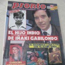 Coleccionismo de Revista Pronto: PRONTO 4/88 TONI CANTO CHRISTIAN BALE LOLA GAOS BETTE DAVIS EL ULTIMO TANGO EN PARIS ANTONIO HERRERO. Lote 115760995