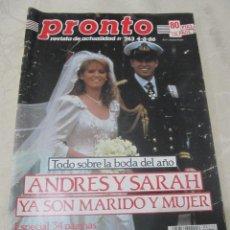 Coleccionismo de Revista Pronto: PRONTO 8/86 DALI RAFAELA APARICIO ELTON JOHN MONCHO BORRAJO HOMBRES G VICTORIA VERA TONI CANTO. Lote 115763547