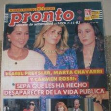 Coleccionismo de Revista Pronto: PRONTO 11/92 MARTA SANCHEZ SABINA MANUEL BANDERA SHARON STONE MAYRA GOMEZ KEMP MADONNA LETICIA SABAT. Lote 115765975