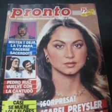 Coleccionismo de Revista Pronto: PRONTO 8/85 MISTER T EQUIPO A ISABEL PRESLEY ANGELA MOLINA PEPE DA ROSA MANOLO ESCOBAR MANZANARES . Lote 115771923