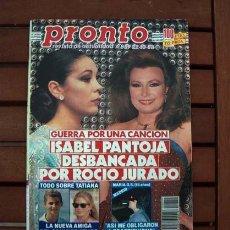 Coleccionismo de Revista Pronto: PRONTO / ISABEL PANTOJA, ROCIO DURCAL, JURADO, PIERCE BROSNAN, ANTONIO GADES, JOSE LUIS PERALES. Lote 116934895