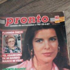 Coleccionismo de Revista Pronto: REVISTA PRONTO 781 * 25-4-87 * CAROLINA + ROCÍO JURADO + MARIA CASAL + LA FLACA * 8. Lote 118683863