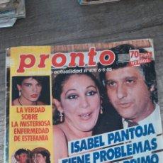 Coleccionismo de Revista Pronto: REVISTA PRONTO 678 * 6-5-85 * ISABEL PANTOJA + ESTEFANIA + CONCHA VELASCO + MASSIEL * 9. Lote 118714103
