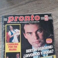 Coleccionismo de Revista Pronto: REVISTA PRONTO 633 * 25-6-84 * BERTIN OSBORNE + CAROLINA + CARMEN SEVILLA + CONCHA VELASCO * 11. Lote 118718520