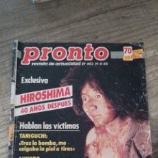 Coleccionismo de Revista Pronto: REVISTA PRONTO 693 * 19-8-85 * PACO OJEDA + MARTINA NAVRATILOVA + DAVID HASSELHOFF + ROGER MOORE *11. Lote 118719396