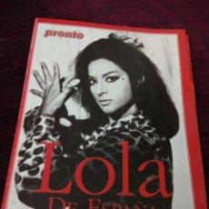 Coleccionismo de Revista Pronto: LOLA FLORES - HA SABIDO VIVIR, HA SABIDO MORIR. Lote 118727319