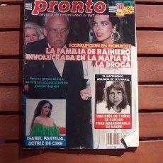 Coleccionismo de Revista Pronto: PRONTO / SALVADOR DALI, ISABEL PANTOJA, CARLOS MONZON, INFANTA ELENA, CAROLINA DE MONACO. Lote 118898703