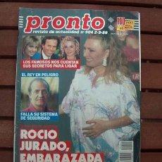 Coleccionismo de Revista Pronto: REVISTA PRONTO / ROCIO JURADO, VICKY LARRAZ, SARA MONTIEL, REGINA DOS SANTOS, MARTA SANCHEZ. Lote 120447963
