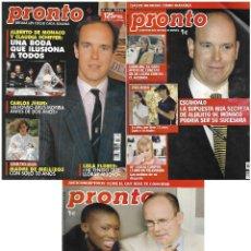 Coleccionismo de Revista Pronto: LOTE 3 REVISTAS PRONTO - ALBERTO DE MÓNACO 1993 - 2005 REV0288. Lote 120482515