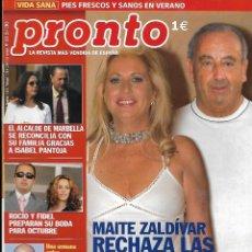 Collectionnisme de Magazine Pronto: REVISTA PRONTO Nº 1629 26-7-2003 MAITE ZALDÍVAR - ROCÍO Y FIDEL REV0155. Lote 121206603