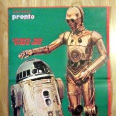 Coleccionismo de Revista Pronto: POSTER REVISTA PRONTO LA GUERRA DE LAS GALAXIAS STAR WARS R2D2 C3PO. Lote 121559387
