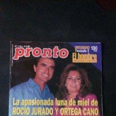 Coleccionismo de Revista Pronto: ROCIO JURADO-MECANO-LOLA FLORES-CATHERINE FULOP-DUQUESA DE ALBA. Lote 122790363