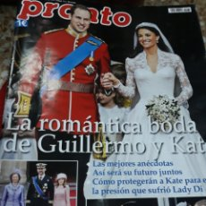 Coleccionismo de Revista Pronto: REVISTA 5/201/PRONTO.-BODA DE GUILLERMO&KATE -GRAN RPTJE.MIGUEL BOSÉ PADRE,ISABEL PANTOJA -2 SERIES-. Lote 125077392