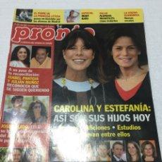 Coleccionismo de Revista Pronto: PRONTO.20-6-2009. ISABEL PANTOJA - CAROLINA - ESTEFANIA. Lote 125134544