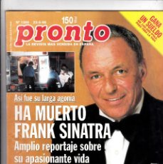 Coleccionismo de Revista Pronto: PRONTO Nº 1359 23-5-98 HA MUERTO FRANK SINATRA. Lote 126373171