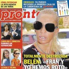 Coleccionismo de Revista Pronto: LOTE 4 REVISTAS PRONTO - BELÉN ESTEBAN 2009 REV0309. Lote 126526995