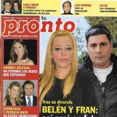 Coleccionismo de Revista Pronto: LOTE 4 REVISTAS PRONTO - BELÉN ESTEBAN 2010 REV0310. Lote 126529219