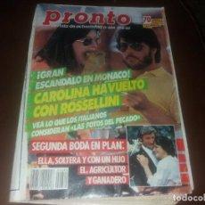 Coleccionismo de Revista Pronto: NÚMERO 684 AÑO 1985 CAROLINA Y ROSSELLINI RITA HAYWOORTH KING KONG MARÍA CASANOVA . Lote 131041536