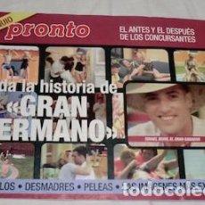 Coleccionismo de Revista Pronto: EL ANTES Y EL DESPUÉS DE LOS CONCURSANTES DE GRAN HERMANO UNO, REVISTA PRONTO. Lote 131063400