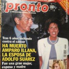 Coleccionismo de Revista Pronto: REVISTA PRONTO LOLITA ROSARIO FLORES EVA SANNUM PREYSLER BORDIU ADOLFO SUAREZ ,,,. Lote 131781506