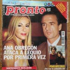Coleccionismo de Revista Pronto: REVISTA PRONTO PENELOPE CRUZ TOM CRUISE ANA OBREGON MAR FLORES CARMINA ORDOÑEZ .... Lote 131781662
