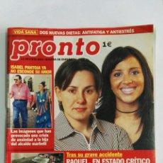 Coleccionismo de Revista Pronto: REVISTA PRONTO ISABEL PANTOJA JULIÁN MUÑOZ RAQUEL NOEMÍ 2003. Lote 133171493