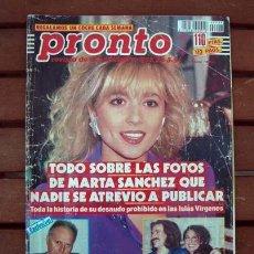 Coleccionismo de Revista Pronto: REVISTA PRONTO/ MARTA SANCHEZ, SONIA MARTINEZ, EL FARY, LINA MORGAN, LUIS COBOS, JOSE VELEZ. Lote 134093858
