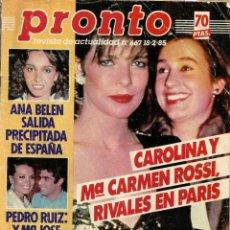 Coleccionismo de Revista Pronto: REVISTA PRONTO Nº 667 CAROLINA DE MÓNACO, ANA BELÉN, ALASKA, EMILIO ARAGÓN, CAMILO SESTO, V SERIE. Lote 134118306