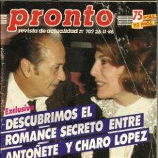 Coleccionismo de Revista Pronto: REVISTA PRONTO Nº707 ISABEL PANTOJA, ISABEL PRESLEY, CHABELI, MANOLO ESCOBAR, RAQUEL WELCH,. Lote 134119402