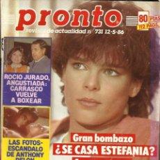 Coleccionismo de Revista Pronto: REVISTA PRONTO Nº731 ESTEFANÍA DE MÓNACO, SCHWARZENEGGER, FLORIANDA CHICO, ROCÍO JURADO, STALLONE, . Lote 134121962