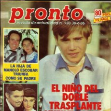 Coleccionismo de Revista Pronto: REVISTA PRONTO Nº738 MANOLO ESCOBAR, MARI TRINI, ROCK HUDSON, EL CORDOBÉS, MARLENE DIETRICH. Lote 134122866