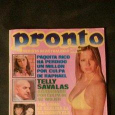 Coleccionismo de Revista Pronto: MIGUEL BOSÉ-KOJAK-LORETA TOVAR-MARISOL-LOLA FLORES-BARBRA STREISAND-PAQUITA RICO. Lote 135742530
