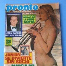 Coleccionismo de Revista Pronto: PRONTO Nº 186 (1975) JUAN CARLOS - JUNIOR - LA REINA SOFIA - ADIOS A FORMULA V - DESPEDIDA A FRANCO. Lote 135817306