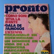 Coleccionismo de Revista Pronto: PRONTO Nº 27 (1972) VIVA LA GENTE - PRINCESA MARGARITA DE INGLATERRA - IÑIGO (DIFICIL). Lote 137279422