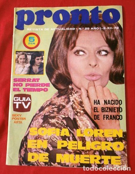 PRONTO Nº 29 (1972) SOFIA LOREN - SERRAT - BIZNIETO DE FRANCO - TONY CHRISTIE -CARLO PONTI (DIFICIL) (Papel - Revistas y Periódicos Modernos (a partir de 1.940) - Revista Pronto)