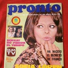 Coleccionismo de Revista Pronto: PRONTO Nº 29 (1972) SOFIA LOREN - SERRAT - BIZNIETO DE FRANCO - TONY CHRISTIE -CARLO PONTI (DIFICIL). Lote 137280350