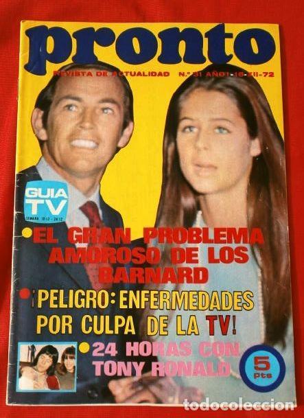 PRONTO Nº 31 (1972) TONY RONALD - LOS BARNAD - ENFERMEDADES POR LA TV - ANDY WILLIAMS (DIFICIL) (Papel - Revistas y Periódicos Modernos (a partir de 1.940) - Revista Pronto)