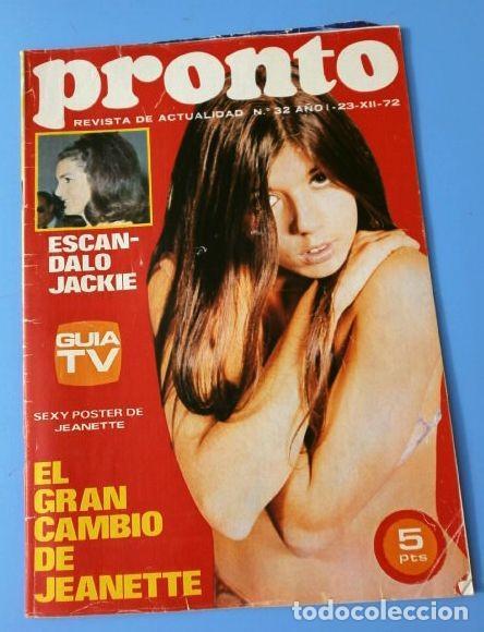 PRONTO Nº 32 (1972) JEANETTE - ESCANDALO ONASSIS - PROYECTO APOLO - JAIRO - MORALES (DIFICIL) (Papel - Revistas y Periódicos Modernos (a partir de 1.940) - Revista Pronto)