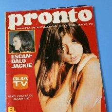 Coleccionismo de Revista Pronto: PRONTO Nº 32 (1972) JEANETTE - ESCANDALO ONASSIS - PROYECTO APOLO - JAIRO - MORALES (DIFICIL). Lote 137281910