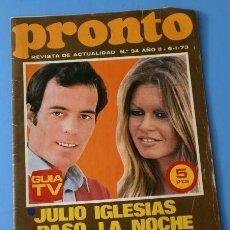 Coleccionismo de Revista Pronto: PRONTO Nº 34 (1973) JULIO IGLESIAS CON B. B. - ROCIO JURADO - CHAD EVERETT - ALGUERO - MIKE KENNEDY. Lote 137282878