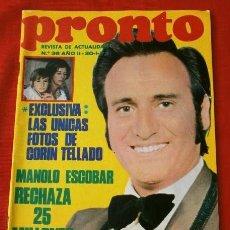 Coleccionismo de Revista Pronto: PRONTO Nº 36 (1973) MANOLO ESCOBAR - CORIN TELLADO - 007 - SOFIA LOREN MADRE - TONY RONALD (DIFICIL). Lote 137284314