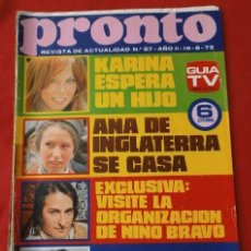 Coleccionismo de Revista Pronto: PRONTO Nº 57 (1973) (DIFICIL) KARINA - NINO BRAVO - EL LUTE - ANA DE INGLATERRA - INFANTA CRISTINA. Lote 137296542