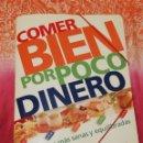 Coleccionismo de Revista Pronto: COMER BIEN POR POCO DINERO DE PRONTO · 57 ENTREGAS + CARPETA · PESO: 463 GRAMOS. Lote 161131238