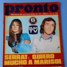 Coleccionismo de Revista Pronto: PRONTO Nº 61 (1973) (DIFICIL) SERRAT HABLA DE MARISOL - EL CORDOBES SE SEPARA - DON CICUTA ENFERMO. Lote 137317182