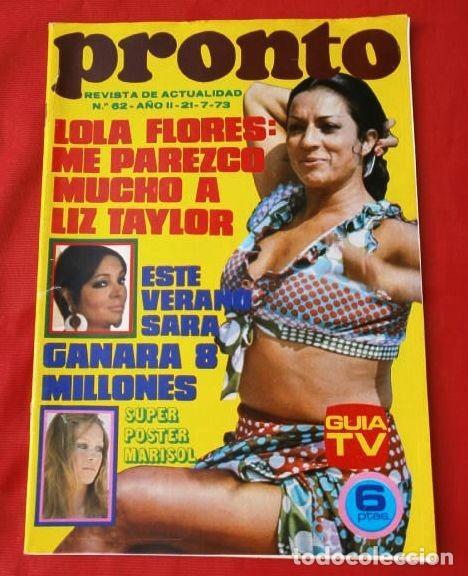 PRONTO Nº 62 (1973) (DIFICIL) PEDRO RUIZ - KIKO LEGARD - FICHA: DON CICUTA - LOLA FLORES -LIZ TAYLOR (Papel - Revistas y Periódicos Modernos (a partir de 1.940) - Revista Pronto)
