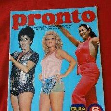 Coleccionismo de Revista Pronto: PRONTO Nº 63 (1973) (DIFICIL) ESPECIAL FOLKLORICAS - DON CICUTA EN EL HOSPITAL - FICHA ANA BELEN. Lote 137323382