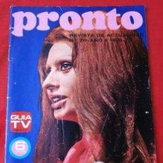 Coleccionismo de Revista Pronto: PRONTO Nº 70 (1973) (DIFICIL) AMPARO MUÑOZ MISS ESPAÑA - SOFIA LOREN - CARMEN SEVILLA - TONY LEBLANC. Lote 137324754