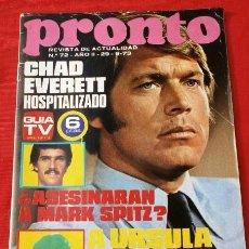 Coleccionismo de Revista Pronto: PRONTO Nº 72 (1973) (DIFICIL) CHAD EVERETT, VICTOR MANUEL, SALVADOR ALLENDE, ROGER MOORE, ASTURIAS. Lote 137325934